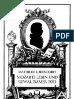Ludendorff, Dr. Mathilde - Mozarts Leben Und Gewaltsamer Tod; Ludendorffs Verlag, 1936,