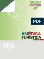 TURISMO CONSCIENTE 2012 AMÉRICA TURÍSTICA