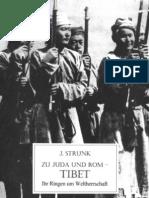 Strunk, J. - Zu Juda Und Rom - Tibet, Ihr Ringen Um Weltherrschaft; Ludendorffs Verlag, 1941,