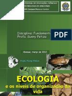 1 e 2 - Ecologia e os níveis de organização da vida