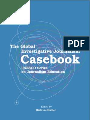 The Casebook - Investigative Journalism UNESCO   Journalism