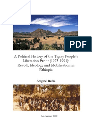 History of Tplf Phd Thesis Argawi Berhe | Ethiopia | Self