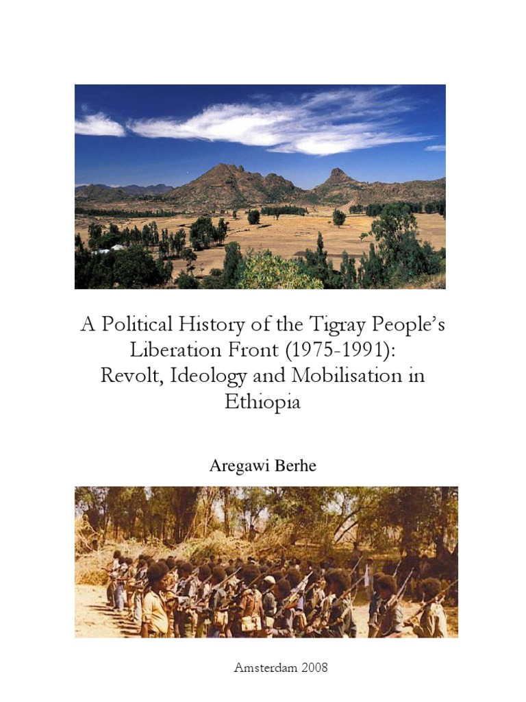 history of tplf phd thesis argawi berhe ethiopia self determination