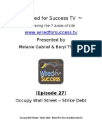 Occupy Wall Street - Strike Debt [Episode 27] Wired For Success TV