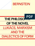 72122368 Bernstein J M Philosophy of the Novel Lukacs Marxism and the Dialectics of Form 1984