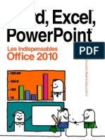 Word, Excel,PowerPoint Les Indispensables Office 2010