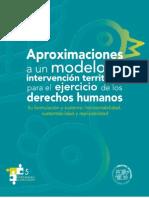 Aproximaciones a un modelo de intervención territorial para el ejercicio de los derechos humanos.