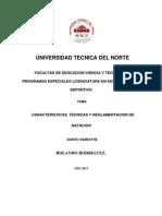 CARACTERISTICAS, TECNICAS Y REGLAMENTACION DE NATACION.docx