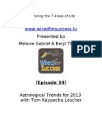 Astrological Trends for 2013 with Tom Kaypacha Lescher [Episode 34] Wired For Success TV