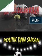 Isu-Isu Dalam Sukan (Politik dan Sukan) (Insentif dan Atlet)