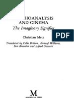 Psychoanalysis and Cinema. the Imaginary Signifier. - Christian Metz
