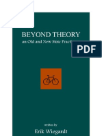 Beyond Theory, an Old and New Stoic Practicum