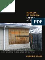 Markets of Sorrow, Labors of Faith by Vincanne Adams