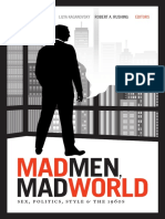Mad Men, Mad World by Lauren M. E. Goodlad, Lilya Kaganovsky, and Robert A. Rushing
