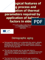 Physiological Features of Aging Process and Modulation of Thermal Parameters Required by Application of Balneal Factors in Elderly