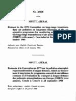 Protocolo de la convención sobre la contaminación atmosférica a larga distancia, de 1979, sobre reducción de las emisiones de azufre o sus flujos transfronterizos en al menos 30 por ciento. Helsinki, 8 de julio de 1985