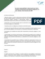 Protocolo de la basilea sobre responsabilidad e indemnization por danos resultantes de los movimientos transfonterizos de desechos peligrosos y su eliminación. Basilea, 10 de diciembre de 1999