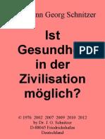 Dr. J. G. Schnitzer - Ist Gesundheit in der Zivilisation möglich