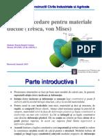 Criterii de cedare pentru materiale ductile (Tresca, von Mises)