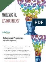 ¿Solucionas tus problemas o los multiplicas? Problem Solving Estratégico.