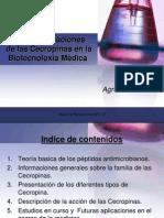 Futuras aplicaciones   de las Cecropinas en la   Biotecnoloxìa Médica