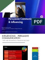 Influencing persuasive communication