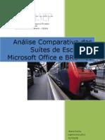 Análise Comparativa das Suítes de Escritório Microsoft Office e BROffice