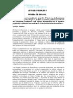 P.E. Ley de Sustancias Estupefacientes y Psicotropicas