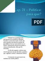 Cap 21  Política para que
