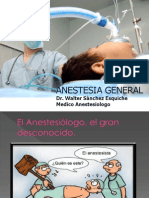 Clase 7 Dr Sánchez ANESTESIA GENERAL