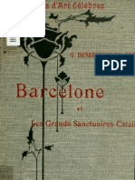 Barcelone Et Les Grands Sanctuaires Catalans. Per G. Desdevises Du Dezert, 1913