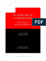 El Rebelde de La Burguesia La Historia de Miguel Enriquez