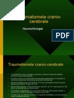 Traumatismele Cranio Cerebrale