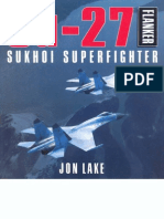Su-27 Flanker Sukhoi Superfighter