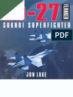 Su-27 Flanker Sukhoi Superfighter