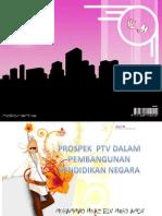Prospek Ptv Dalam Pembangunan Pendidikan Negara