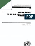 World Health Organization. Physical Status the Use and Interpretation of Anthropometry - 1995