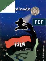 El Iluminado FSLN, 1ra Parte-Sandino