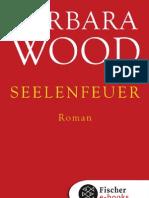 Barbara Wood - Seelenfeuer