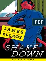 Shakedown_ Freddy Otash Confesses - James Ellroy