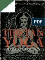 Evans-Wentz - Tibetan Yoga and Secret Doctrines