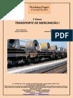 Y Vasca. TRANSPORTE DE MERCANCIAS I (Es) Basque High-Speed. FREIGHT TRANSPORT I (Es) Euskal Y. MERKANTZIEN GARRAIOA I (Es)