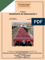 Y Vasca. TRANSPORTE DE MERCANCIAS II (Es) Basque High-Speed. FREIGHT TRANSPORT II (Es) Euskal Y. MERKANTZIEN GARRAIOA II (Es)