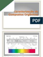 Caracterização de compostos organicos