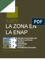 La Zona en La ENAP, Proyecto Febrero 2013
