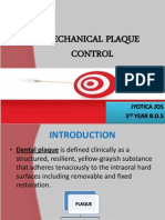 MECHANICAL AND CHEMICAL PLAQUE CONTROL