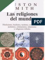 Smith Huston - Las Religiones Del Mundo