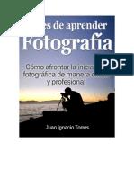 Antes de Aprender Fotografia Juan Ignacio Torres