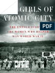 The Girls of Atomic City by Denise Kiernan - start reading today!