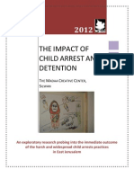 THE IMPACT OF CHILD ARREST AND DETENTION